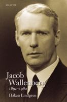 Jacob Wallenberg 1892-1980