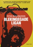 Blekingegadeligan: 1, Den danska cellen