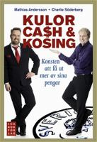 Kulor, cash & kosing