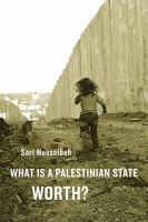 What is a Palestinian state worth?