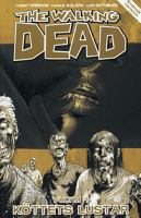 The walking dead: Vol. 4, [Köttets lustar] / Charlie Adlard, teckning