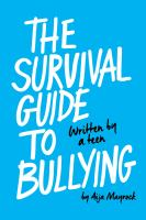 The survival guide to bullying