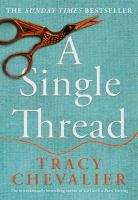 A single thread / Tracy Chevalier.