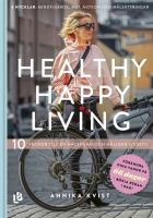 Healthy happy living