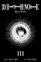 Death note - black edition: 3 / [translation and adaptation: Alexis Kirsch].
