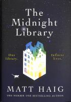 The midnight library / Matt Haig.