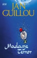 Madame Terror / Jan Guillou