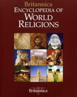 Britannica encyclopedia of world religions / [consulting editor: Wendy Doniger ; primary contributors: Frank Reynolds ...].